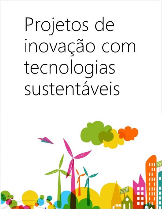 Projetos de Inovação com Tecnologias Sustentáveis