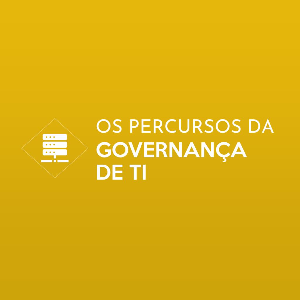 Percursores da Governança de TI