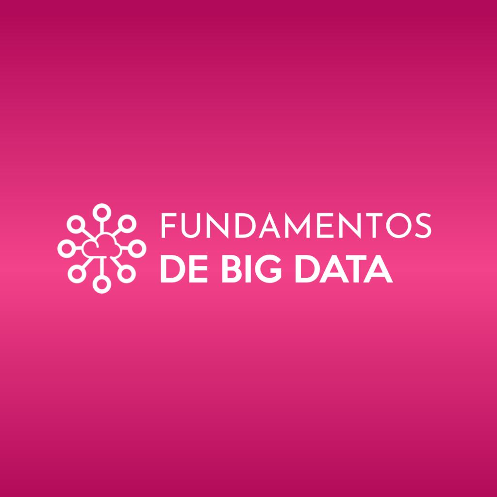 Fundamentos de Big Data